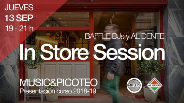 In Store Session – Baffle DJs y Al Dente Bilbao